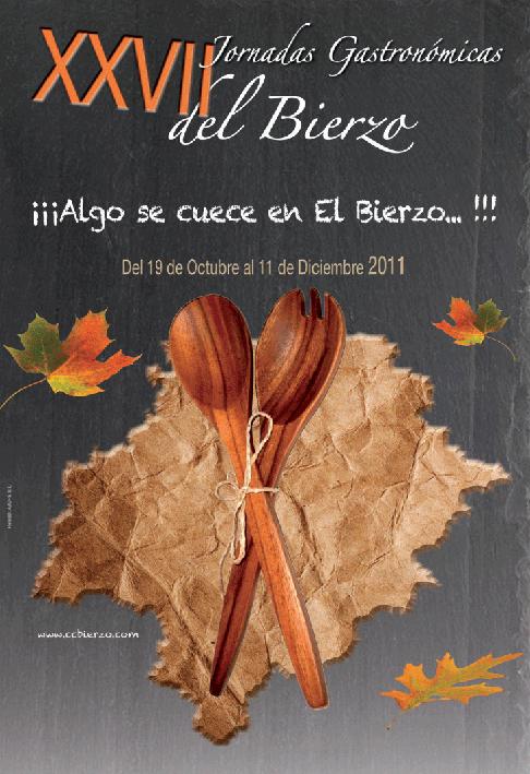 27 Jornadas Gastronómicas del Bierzo 2011- ¡Algo se cuece en El Bierzo! (1/2)