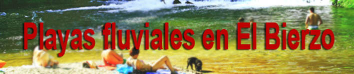 Playas fluviales en El Bierzo (1/6)